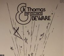 Jr. Thomas & The Volcanos - Beware [CD]