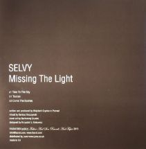 "Selvy - Missing The Light [12""]"