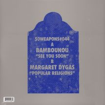 """Bambounou/ Margaret Dygas - See You Soon/ Popular Religions [12""""]"""