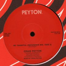 "Craig Peyton - Be Thankful [12""]"