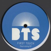 "First Touch - Daycruising EP [12""]"
