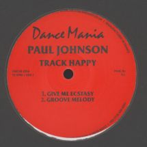 "Paul Johnson - Sex Crazed/ Track Happy [12""]"