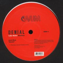 "Josh Wink - Denial - Luke Slater Remixes [12""]"
