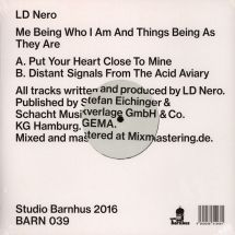 """LD Nero - Me Being Who I Am And Things Being As They Are [12""""]"""