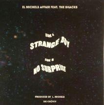 """El Michels Affair & The Shacks - Strange Boy/ No Surprise [7""""]"""