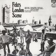 Fela Kuti & The Africa 70 - London Scene [LP]