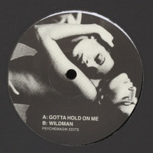 "Psychemagik - Gotta Hold On Me/ Wildman [12""]"