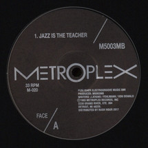"M500 & 3MB (Juan Atkins/ Thomas Fehlmann/ Moritz von Oswald) - Jazz Is The Teacher [12""]"