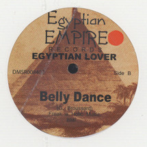 "Egyptian Lover - Seduced (Remix)/ Belly Dance [12""]"