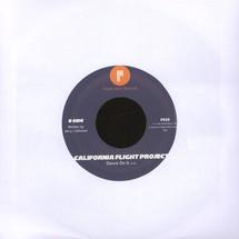 "California Flight Project - Do You Feel My Love/ Dance On It [7""]"