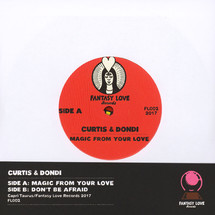 Curtis & Dondi - Magic From Your Love/ Don
