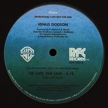 "Venus Dodson - Shining/ He Said She Said [12""]"