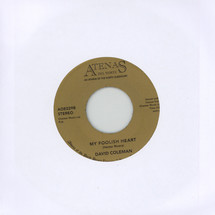 "David Coleman - Drown My Heart/ My Foolish Heart [7""]"