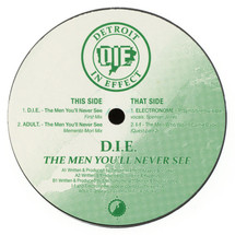 D.I.E. (Detroit In Effect) - The Men You