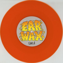 "DJ Woody - Ear Wax (Orange Vinyl Edition) [7""]"