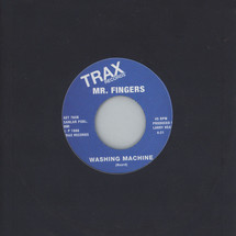 "Mr. Fingers - Can You Feel It/ Washing Machine [7""]"