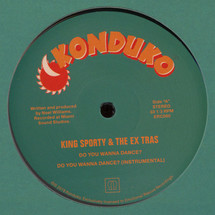 "King Sporty & The Ex Tras - Do You Wanna Dance? [12""]"
