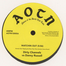 "Dirty Channels - Watchin Out/ Today Is the Day (Linkwood Chop) [12""]"