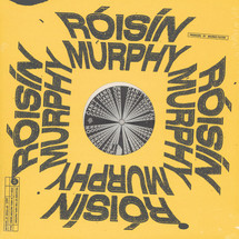 Roisin Murphy - Jacuzzi Rollercoaster ft. Ali Love/ Can