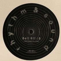 "Rhythm & Sound (Mark Ernestus & Moritz von Oswald) - Roll Off [12""]"