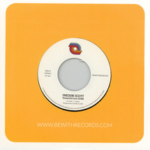 "Freddie Scott - (You) Got What I Need/ Powerful Love [7""]"