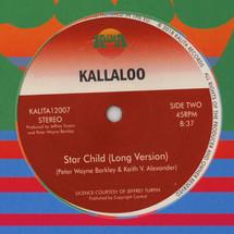 """Kallaloo - Star Child [12""""]"""