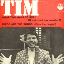Tim Maia - What You Want To Bet?/ These Are The Songs