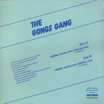 """The Gongs Gang - Gimme Your Love [12""""]"""