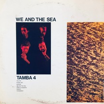 Tamba 4 - We And The Sea [LP]