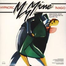 """My Mine - Hypnotic Tango [12""""]"""
