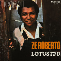 "Ze Roberto - Lotus 72 D [7""]"