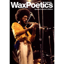 Wax Poetics - Wax Poetics Europe - Special Collector