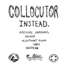 Collocutor - Instead [LP]