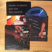 Theo Parrish - Thanks To Plastic