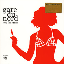 Gare Du Nord - Love For Lunch