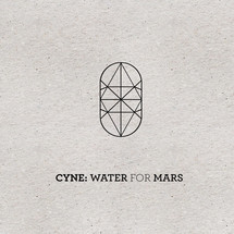 Cyne - Water For Mars (Ltd. Deluxe Red 2LP+MP3)