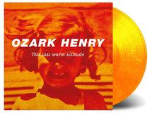 Ozark Henry  - This Last Warm [2LP]
