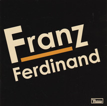 Franz Ferdinand - Franz Ferdinand / You Could Have It So Much Better [2CD]