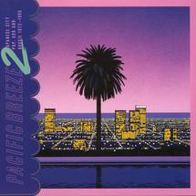 VA - Pacific Breeze 2: Japanese City Pop, AOR & Boogie 1972-1986 [2LP]