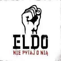 Eldo - Nie Pytaj O Nią