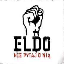 Eldo - Nie pytaj o nią + Zapiski z 1001 nocy