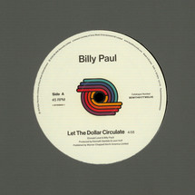 "Billy Paul - Let The Dollar Circulate / East (Remastered) [12""]"