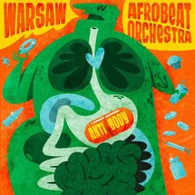Warsaw Afrobeat Orchestra - Antibody (Limited Edition Transparent Green Vinyl)
