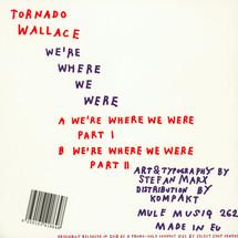 Tornado Wallace - We