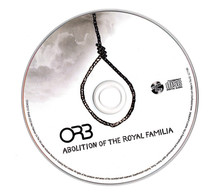 The Orb - Abolition Of The Royal Familia [CD]