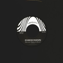 Chico Mann - Come Inside / Sorrow Tears & Blood