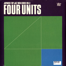 Four Units - Four Units - Japanese Jazz Men