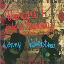 Lenny Valentino - Uwaga! Jedzie Tramwaj (Limitowana Edycja)