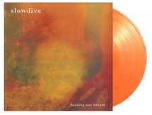 """Slowdive - Holding Our Breath [12""""]"""