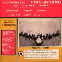 T.P. / Orchestre Poly-Rythmo De Cotonou - Vol. 4 - Yehouessi Leopold Batteur